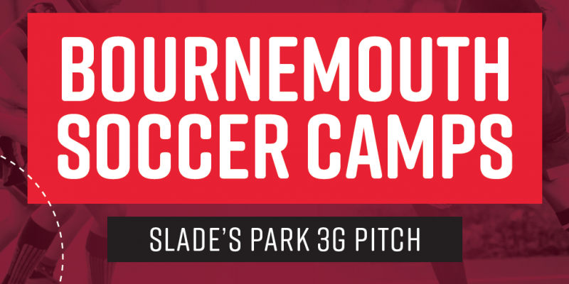 AFC Bournemouth's Community Sports Trust announce details of their 2020 Soccer Camps