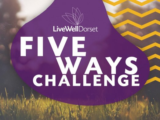 Join LiveWell Dorset's Five Ways Challenge to boost your wellbeing