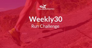 England Athletics Weekly30 Run Challenge